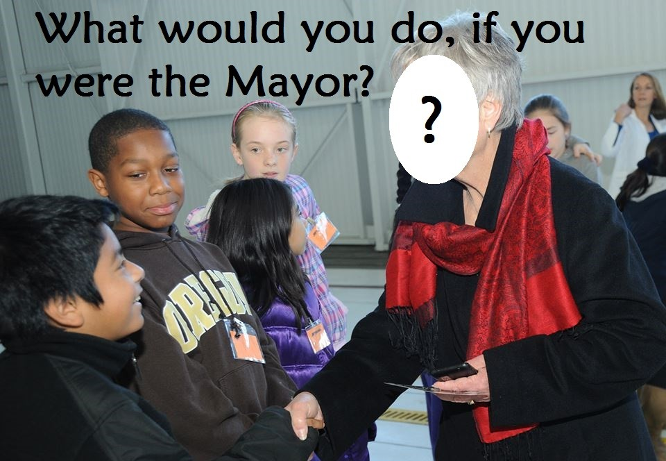 What would you do if you were the Mayor